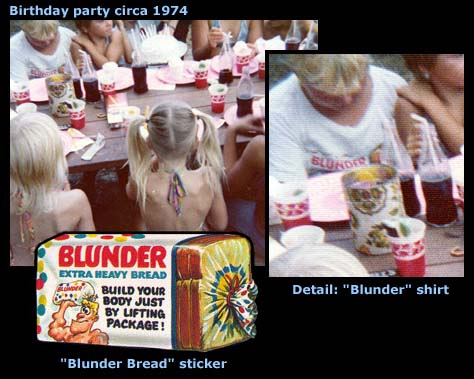 "Collage of images showing the ""Blunder Bread"" Wacky Packages sticker; a snapshot of a kids' birthday party, circa 1974; and a detail inset showing the author (age 8) wearing a ""Blunder Bread"" t-shirt"