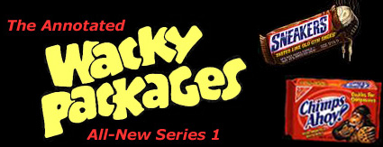 The Annotated Wacky Packages All-New Series 1