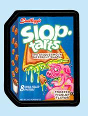 'Slop Tarts'